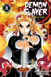 Demon Slayer: Kimetsu no Yaiba, Vol. 8 by Koyoharu Gotouge (9781974704422) - PaperBack - Manga