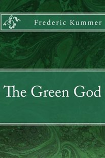 The Green God by Frederic Arnold Kummer, Tao Editorial (9781975749910) - PaperBack - Reference