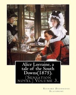 Alice Lorraine by R. D. Blackmore (9781975884062) - PaperBack - Modern & Contemporary Fiction General Fiction