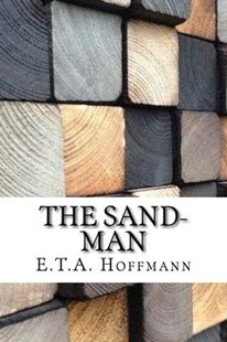 The Sand-man by E. T. A. Hoffmann (9781975902810) - PaperBack - Classic Fiction