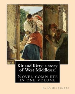 Kit and Kitty by R. D. Blackmore (9781976043567) - PaperBack - Modern & Contemporary Fiction General Fiction