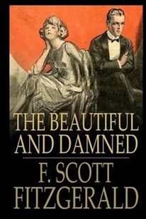 The Beautiful and Damned by F. Scott Fitzgerald (9781976499326) - PaperBack - Classic Fiction