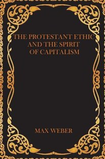 The Protestant Ethic and the Spirit of Capitalism by Max Weber (9781976523977) - PaperBack - Religion & Spirituality Christianity