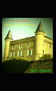 Au Myst�rieux Domaine Mac Honoweir by M F Honore (9781976807411) - PaperBack - Horror & Paranormal Fiction
