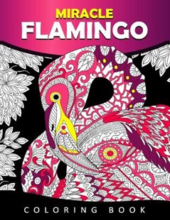 Miracle Flamingo Coloring Book by Tiny Cactus Publishing (9781978007079) - PaperBack - Craft & Hobbies Puzzles & Games