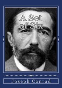 A Set of Six by Joseph Conrad, Andrea Gouveia (9781978021501) - PaperBack - Reference