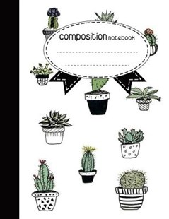 Composition Notebook Cute Cactus by Jason Patel (9781978430785) - PaperBack - Self-Help & Motivation Inspirational