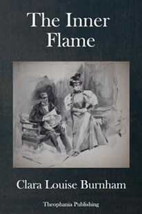 The Inner Flame by Clara Louise Burnham (9781978488960) - PaperBack - Modern & Contemporary Fiction General Fiction