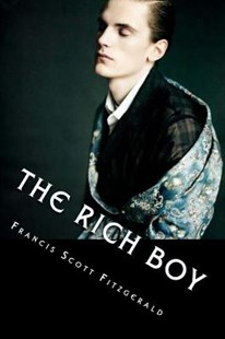 The Rich Boy by F. Scott Fitzgerald, Anton Rivas (9781979023009) - PaperBack - Modern & Contemporary Fiction Short Stories