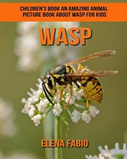Wasp Children's Book by Elena Fabio (9781981279708) - PaperBack - Non-Fiction Animals