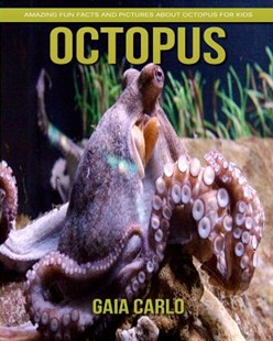 Octopus by Gaia Carlo (9781981350278) - PaperBack - Non-Fiction Animals
