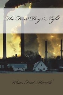 The Four Days' Night by Fred Merrick White (9781981940509) - PaperBack - Reference
