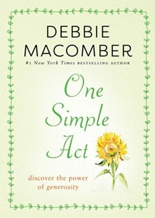 One Simple Act by Debbie Macomber (9781982112738) - PaperBack - Religion & Spirituality Christianity