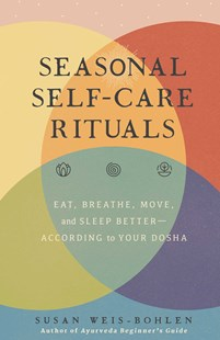 Seasonal Self-Care Rituals by Susan Weis-Bohlen (9781982152185) - HardCover - Health & Wellbeing Mindfulness