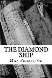 The Diamond Ship by Max Pemberton (9781983528286) - PaperBack - Reference