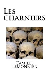 Les Charniers by Camille Lemonnier, Mybook (9781985755970) - PaperBack - Reference