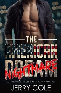 The American Nightmare by Jerry Cole (9781985816138) - PaperBack - Romance Modern Romance