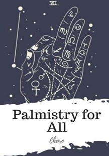 Palmistry for All by Cheiro (9781987671919) - PaperBack - Religion & Spirituality New Age