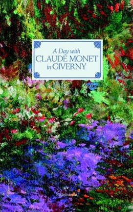 Day with Claude Monet in Giverny