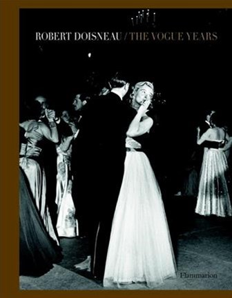 Robert Doisneau: The Vogue Years