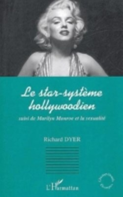 Star systeme hollywoodien suivi de maril
