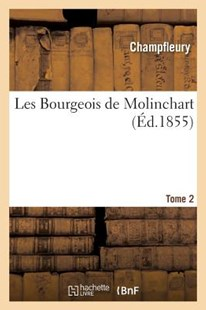 Les Bourgeois de Molinchart. Tome 2 by CHAMPFLEURY (9782329269146) - PaperBack - Modern & Contemporary Fiction General Fiction