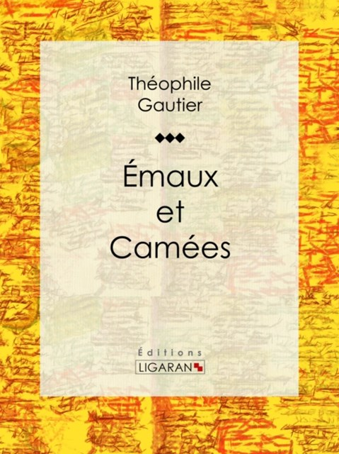 (ebook) Emaux et Camees