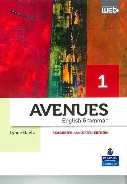 Avenues 1 Grammar Annotated Teacher's Edition