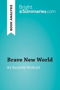 brave new world literary analysis What are the different literary devices that can be found in the book brave new world by aldous huxley in the book brave new world the author.
