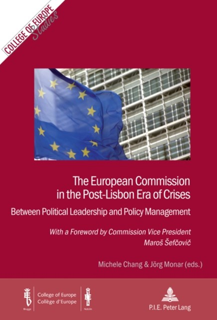 The European Commission in the Post-Lisbon ERA of Crises