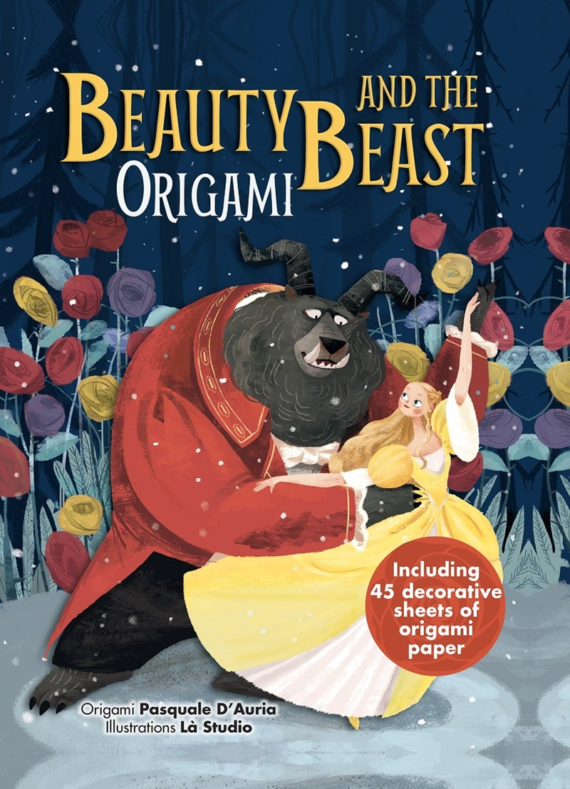 Beauty & the Beast: and it's Characters in Easy Origami for Children
