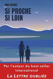 (ebook) Si proche si loin - Modern & Contemporary Fiction General Fiction
