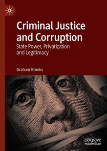 Criminal Justice and Corruption by Graham Brooks (9783030160371) - HardCover - Politics Political Issues