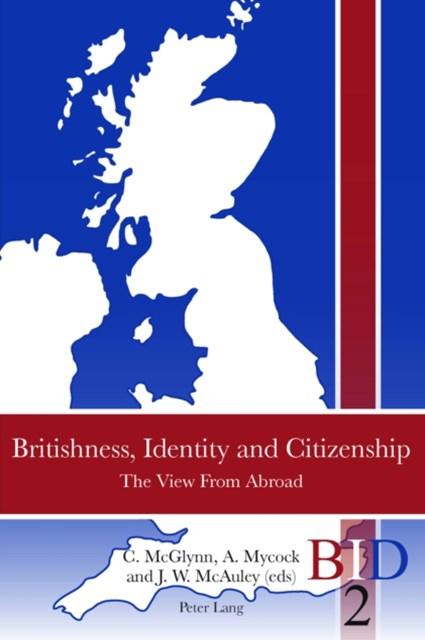 Britishness, Identity and Citizenship