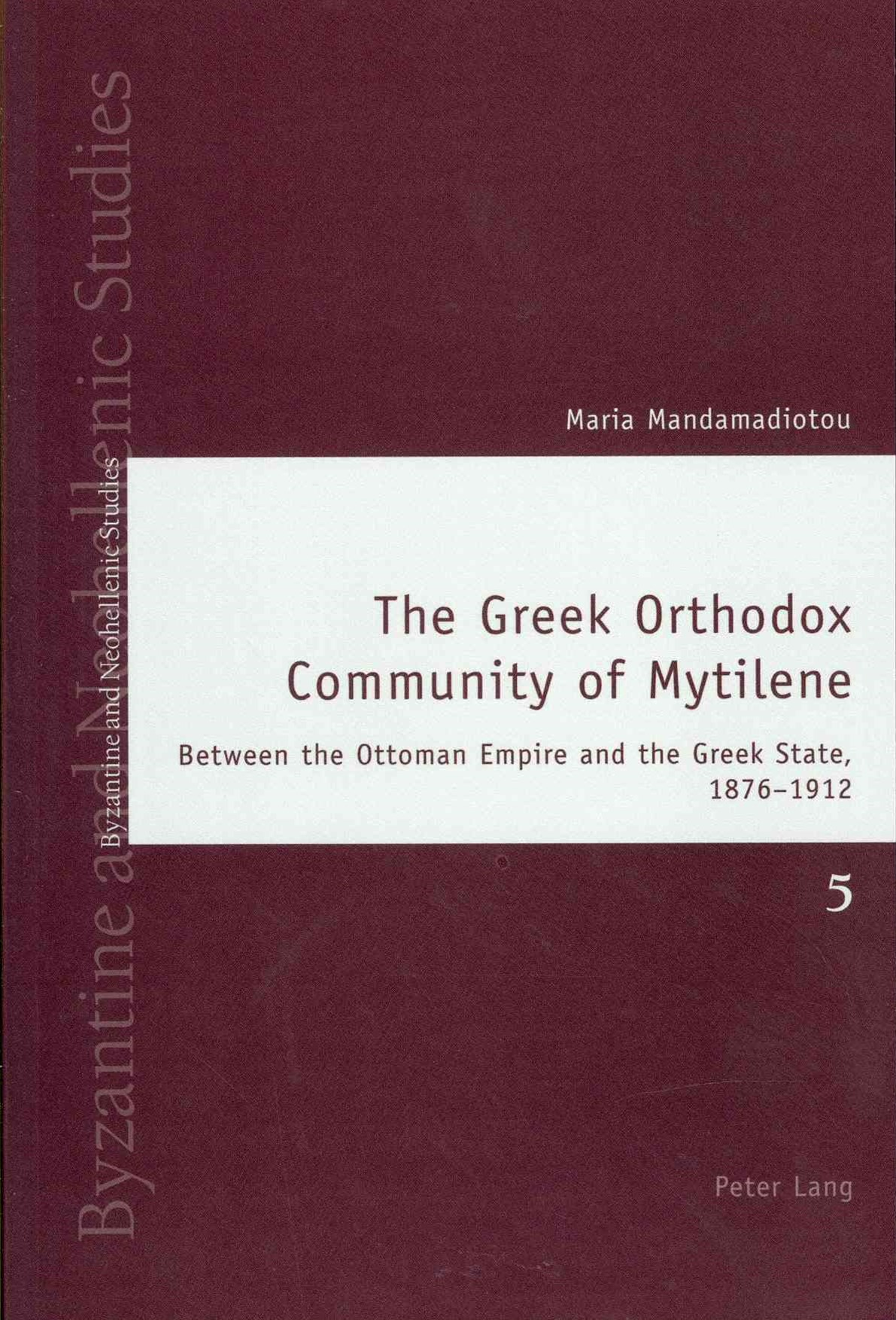 The Greek Orthodox Community of Mytilene