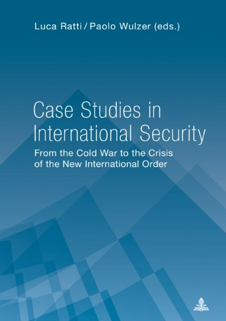 (ebook) Case Studies in International Security