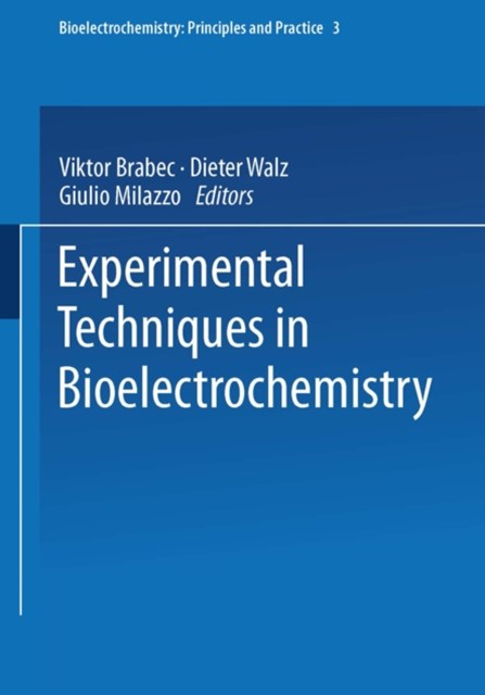 Experimental Techniques in Bioelectrochemistry