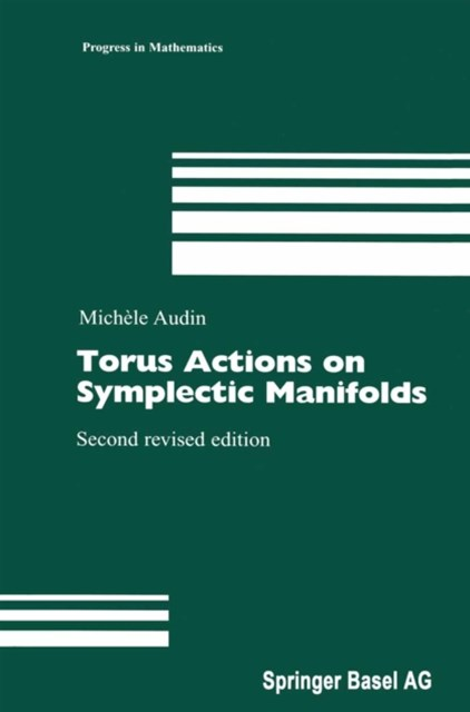 Torus Actions on Symplectic Manifolds