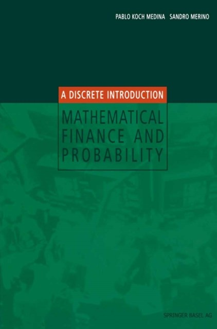 Mathematical Finance and Probability