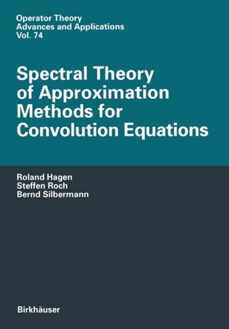 Spectral Theory of Approximation Methods for Convolution Equations