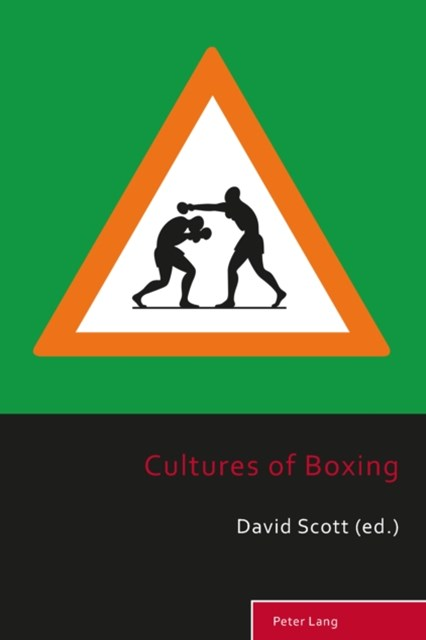 Cultures of Boxing