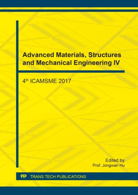 Advanced Materials, Structures and Mechanical Engineering IV