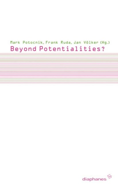 (ebook) Beyond Potentialities?