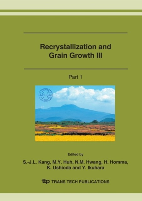 Recrystallization and Grain Growth III