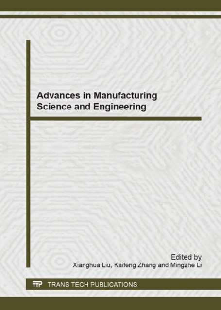 Advances in Manufacturing Science and Engineering