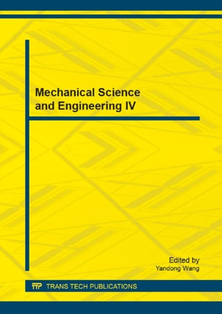 Mechanical Science and Engineering IV