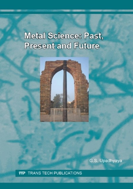 Metal Science: Past, Present and Future