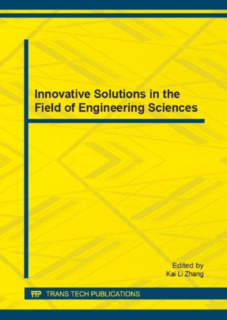 Innovative Solutions in the Field of Engineering Sciences