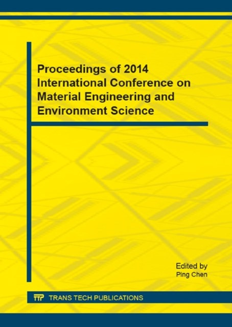 Proceedings of 2014 International Conference on Material Engineering and Environment Science