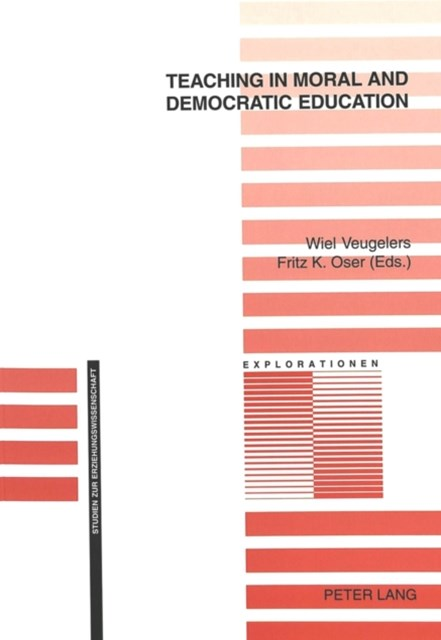 Teaching in Moral and Democratic Education